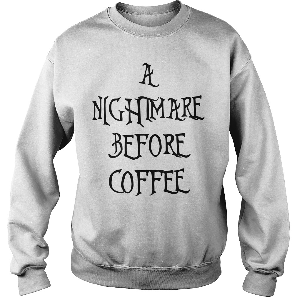 Halloween a nightmare before coffee Sweater