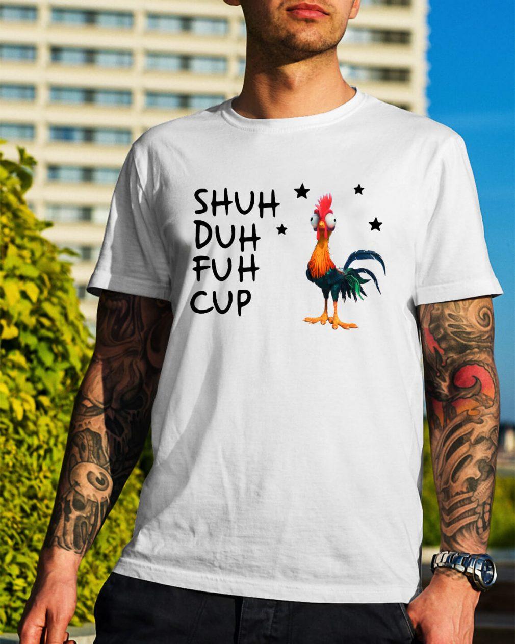 Hei Hei Moana Disney shuh duh fuh cup shirt