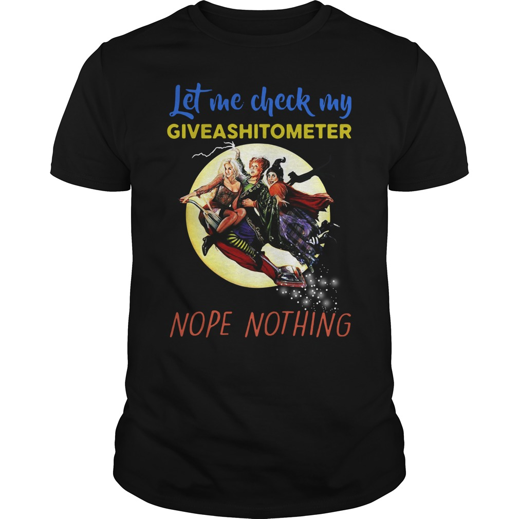 Hocus Pocus let me check my giveashitometer nope nothing Guys Shirt