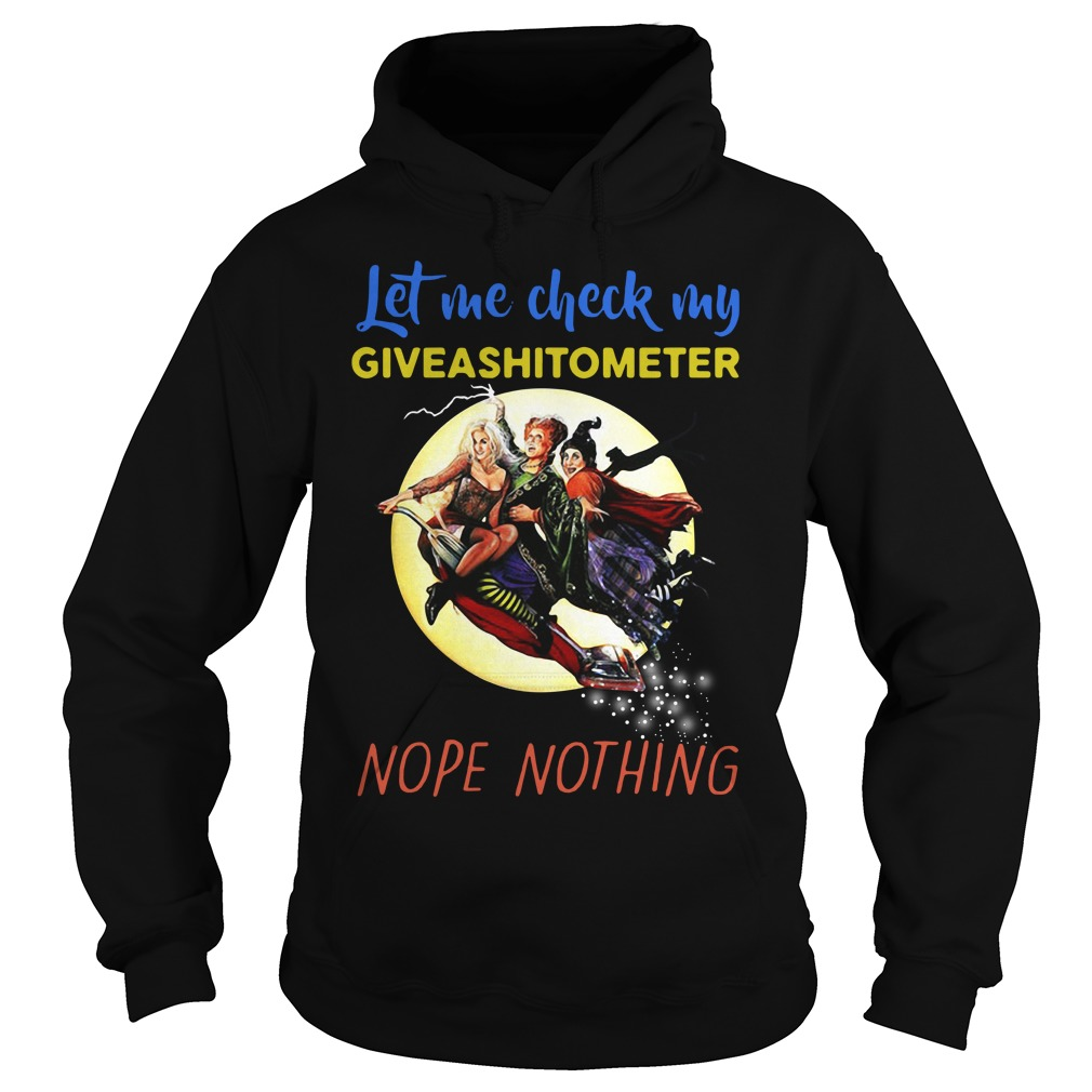 Hocus Pocus let me check my giveashitometer nope nothing Hoodie