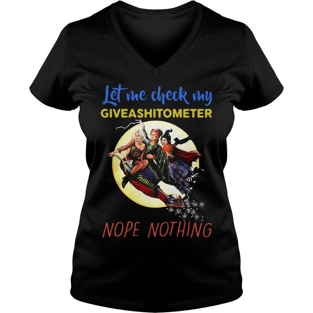 Hocus Pocus let me check my giveashitometer nope nothing V-neck T-shirt