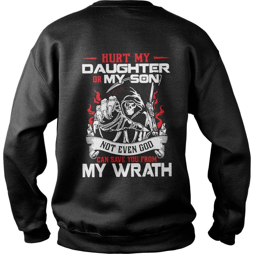 Hurk my daughter or my son not even God Sweater