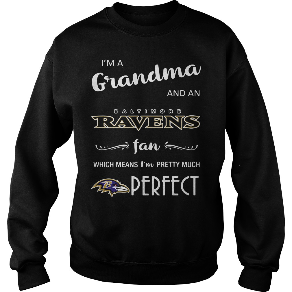 I'm a grandma and an Baltimore Ravens fan which means I'm pretty Sweater