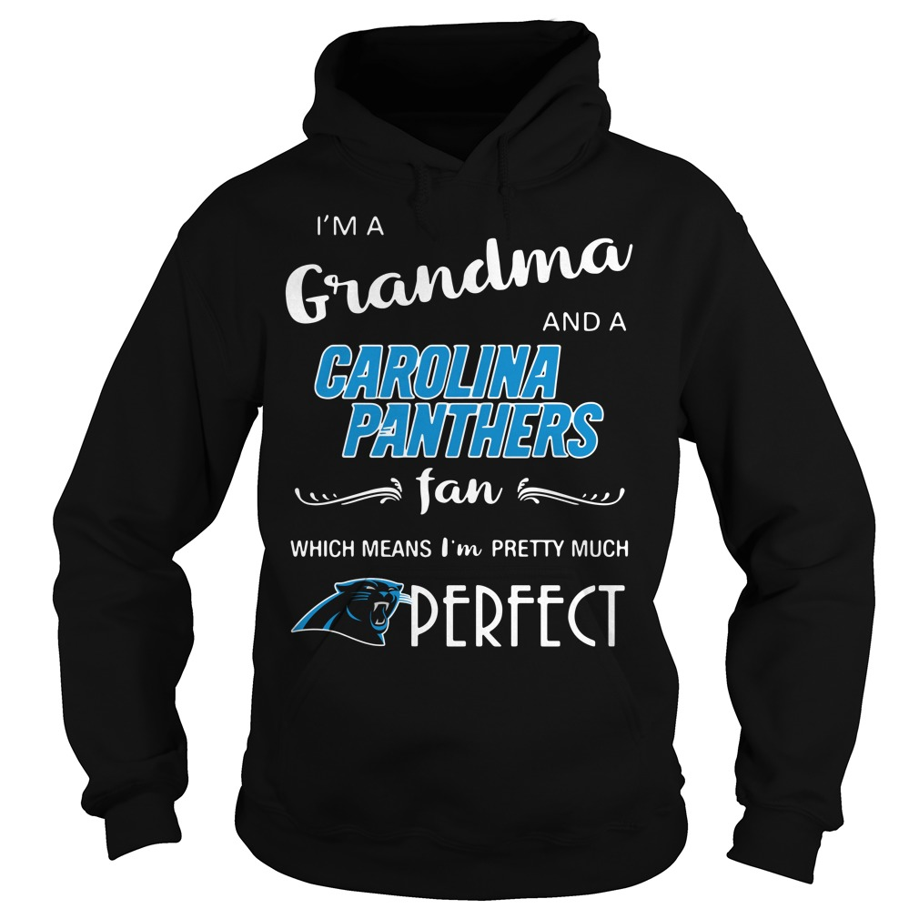 I'm a grandma and a Carolina Panthers fan which means I'm pretty Hoodie