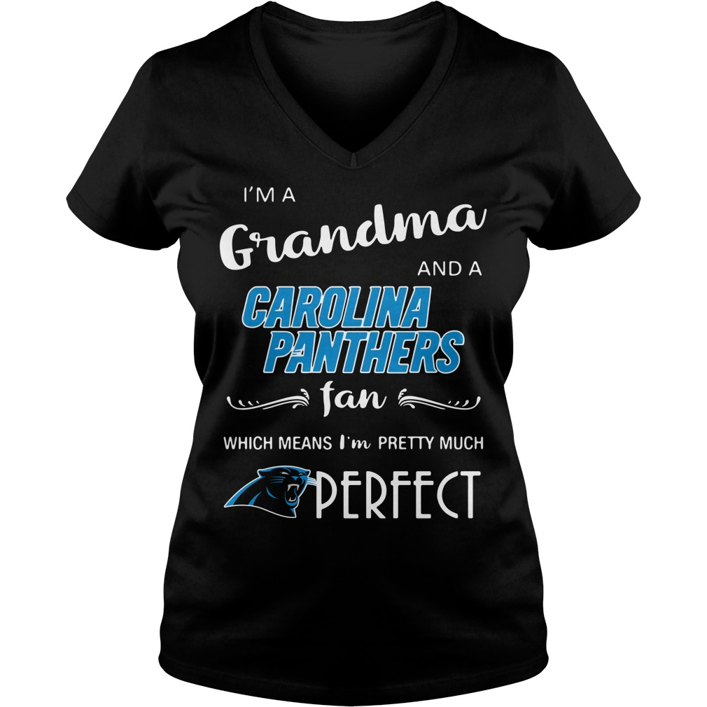 I'm a grandma and a Carolina Panthers fan which means I'm pretty V-neck T-shirt