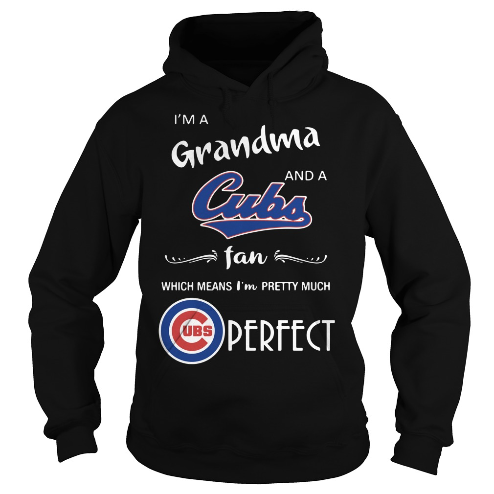 I'm a grandma and a Cubs fan which means I'm pretty much Hoodie