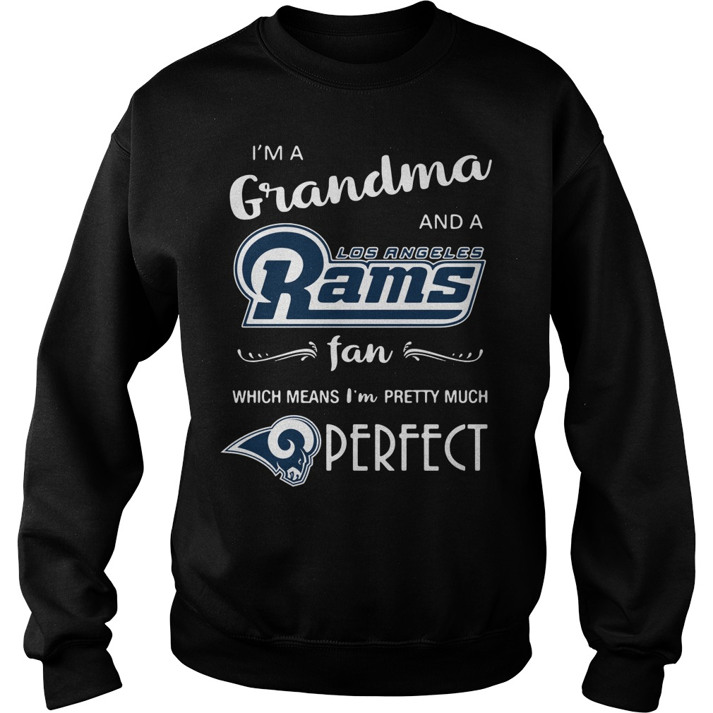 I'm a grandma and a Los Angeles Rams fan which means I'm pretty Sweater