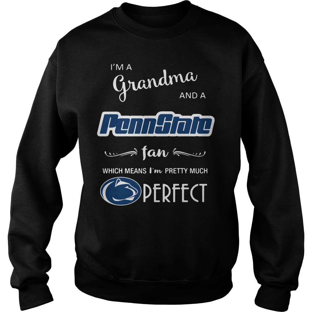 I'm a grandma and a Penn State fan which means I'm pretty Sweater