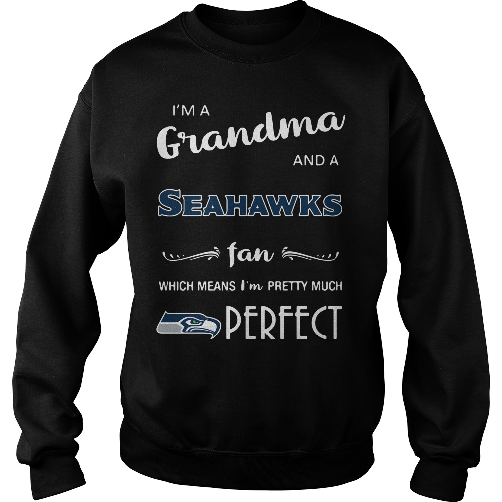 I'm a grandma and a Seahawks fan which means I'm pretty Sweater