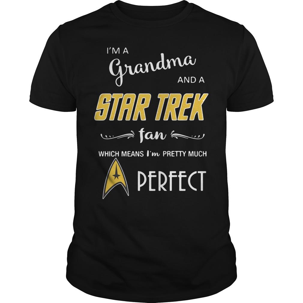 I'm a grandma and a Star Trek fan which means I'm pretty Guys Shirt