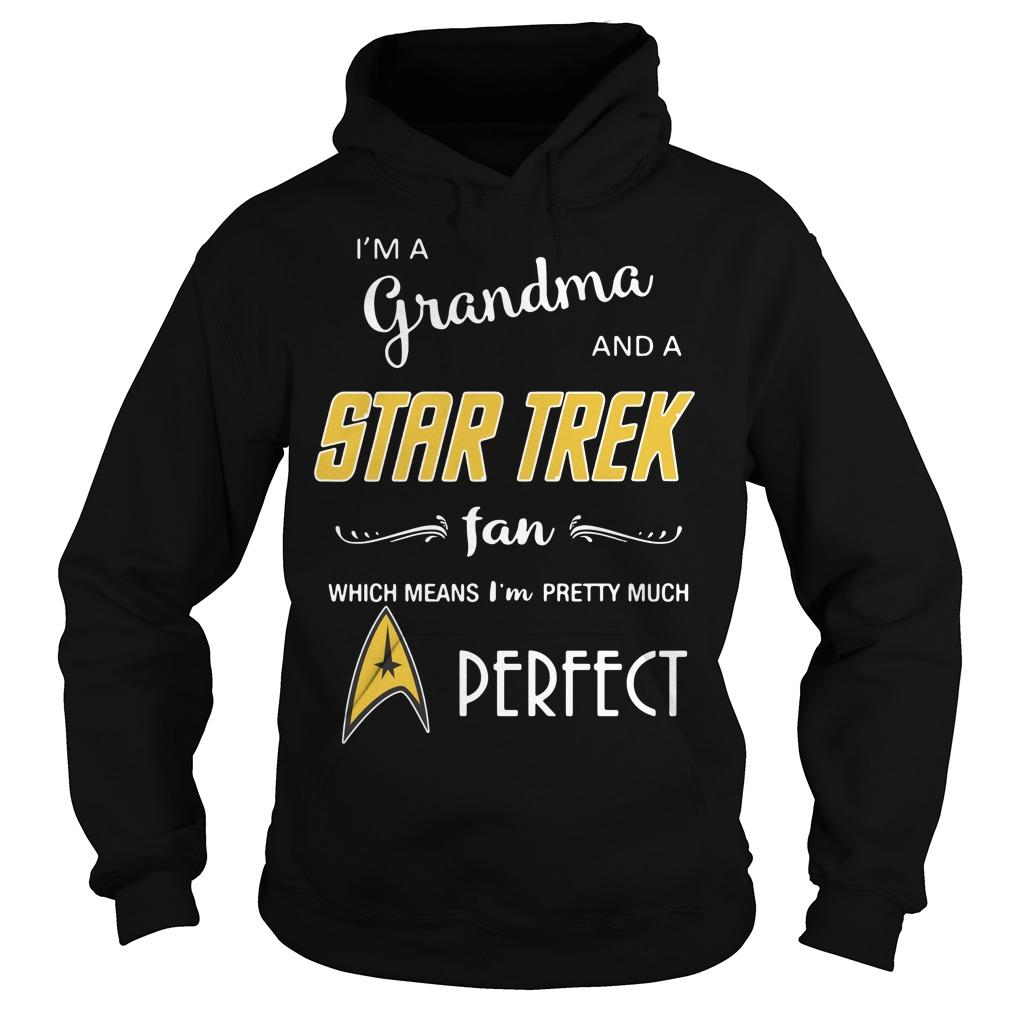 I'm a grandma and a Star Trek fan which means I'm pretty Hoodie