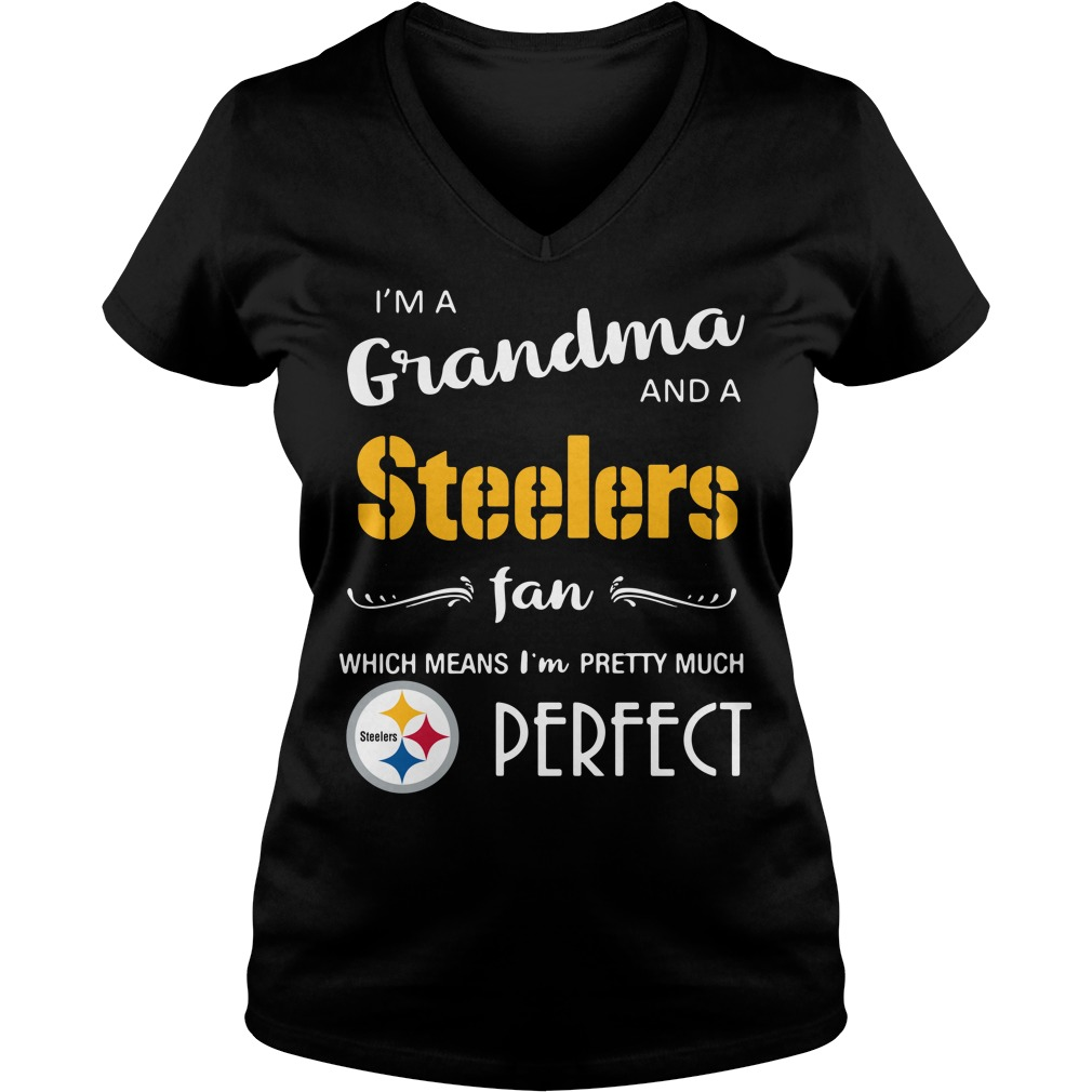 I'm a grandma and a Steelers fan which means I'm pretty V-neck T-shirt