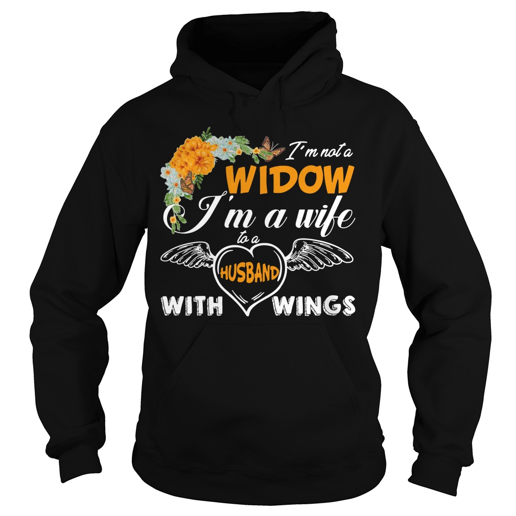 I'm not widow I'm a wife to a husband with wings Hoodie