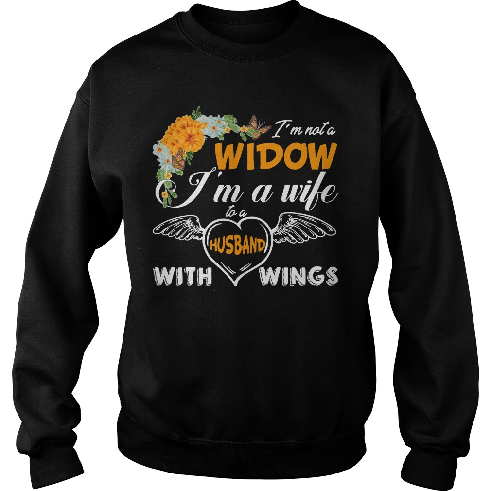 I'm not widow I'm a wife to a husband with wings Sweater