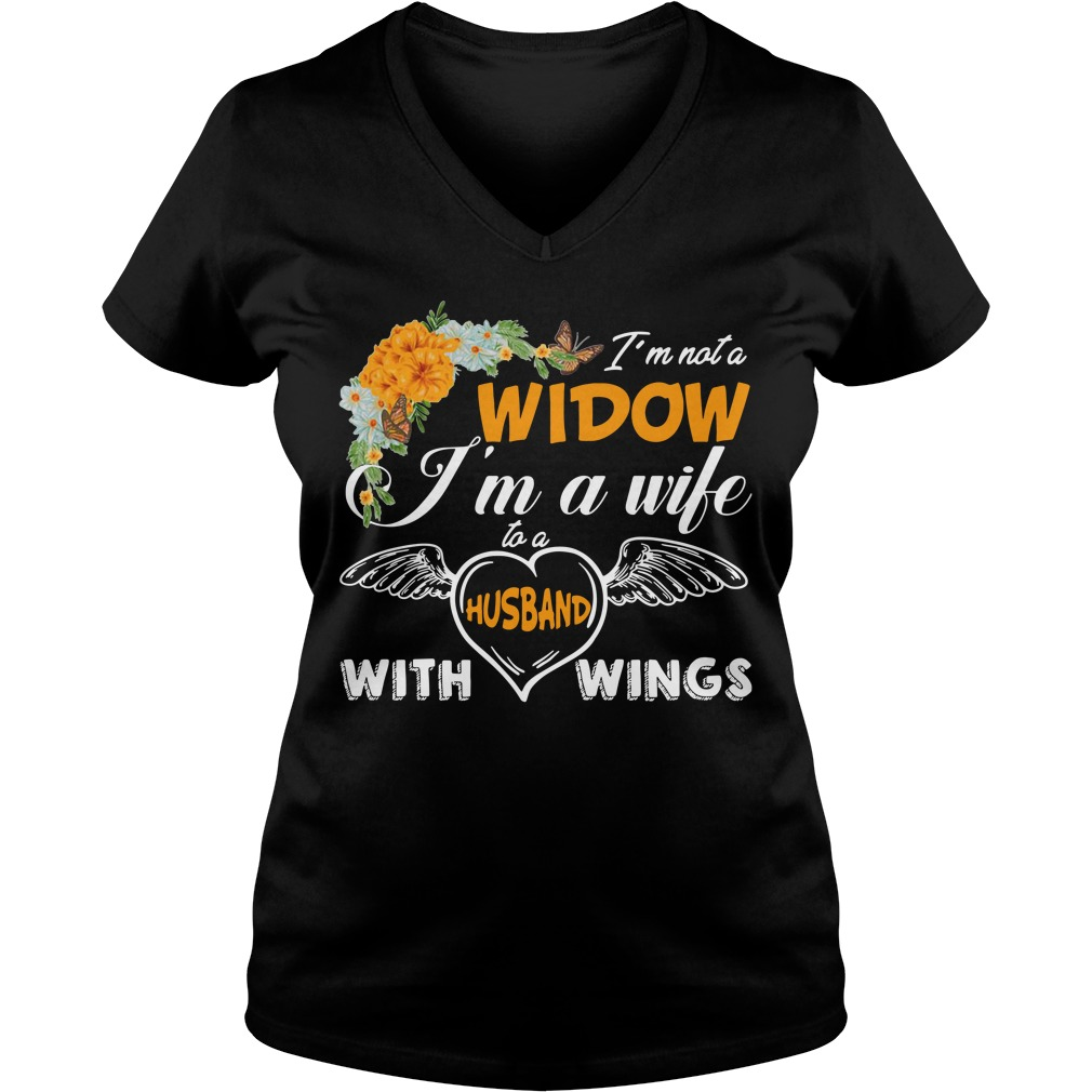 I'm not widow I'm a wife to a husband with wings V-neck T-shirt
