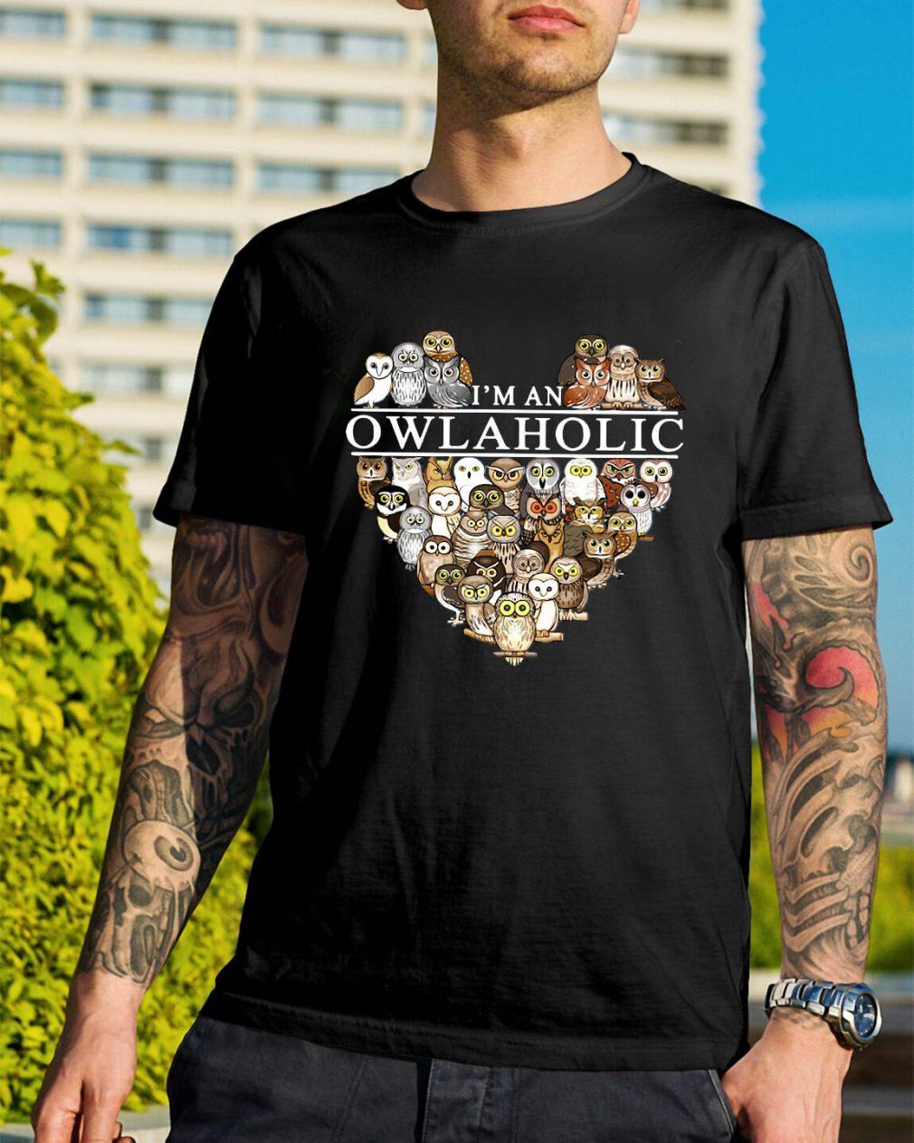 I'm an owl aholic shirt