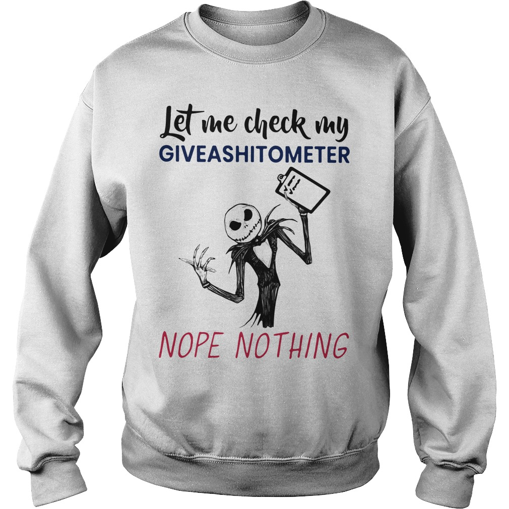 Jack Skellington let me check my giveashitometer nope nothing Sweater
