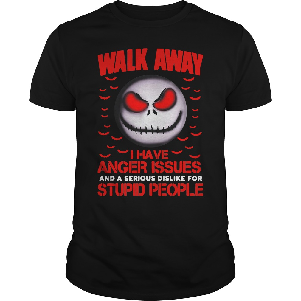 Jack Skellington walk away I have anger issues and a serious Guys Shirt