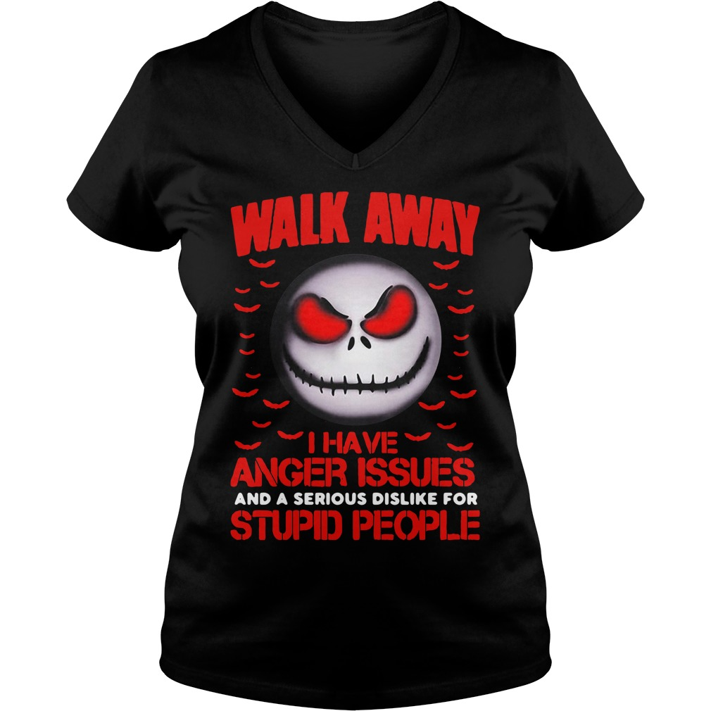 Jack Skellington walk away I have anger issues and a serious V-neck T-shirt