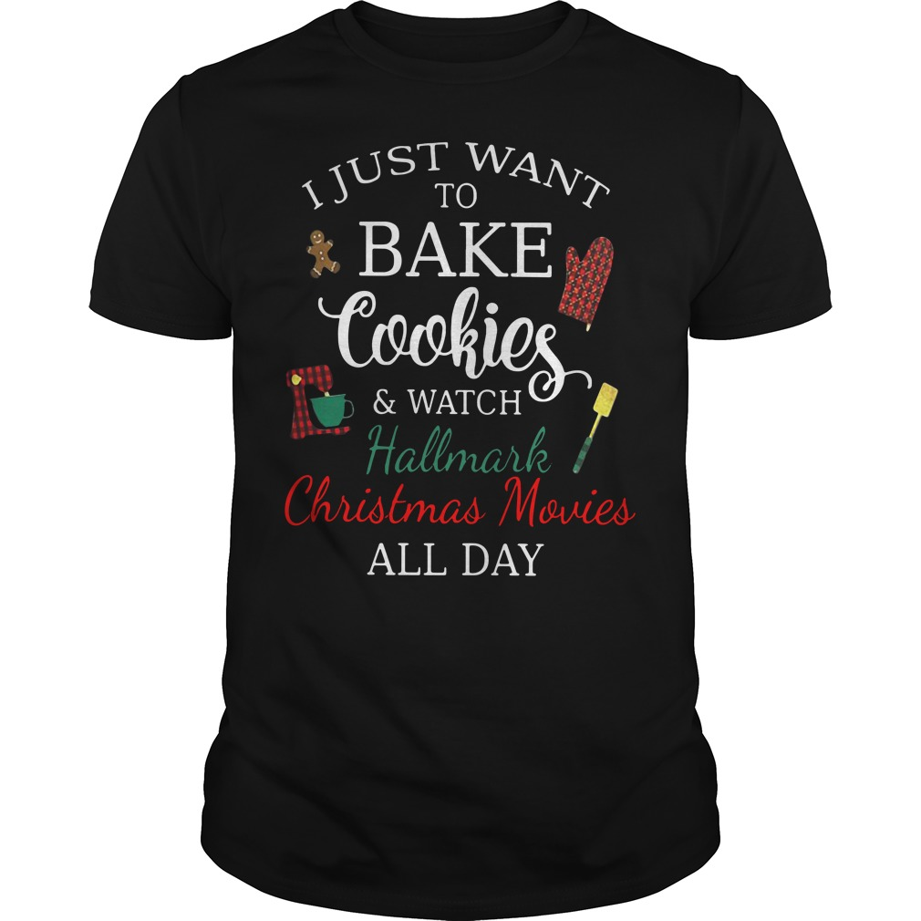 I just want to bake cookies and watch Hallmark Christmas movies Guys Shirt