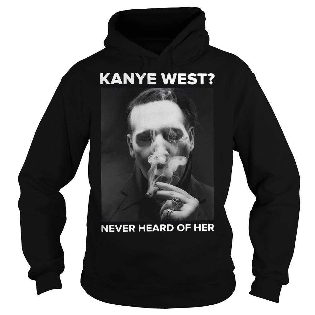 Marilyn Manson smoking Kanye West never heard of her Hoodie