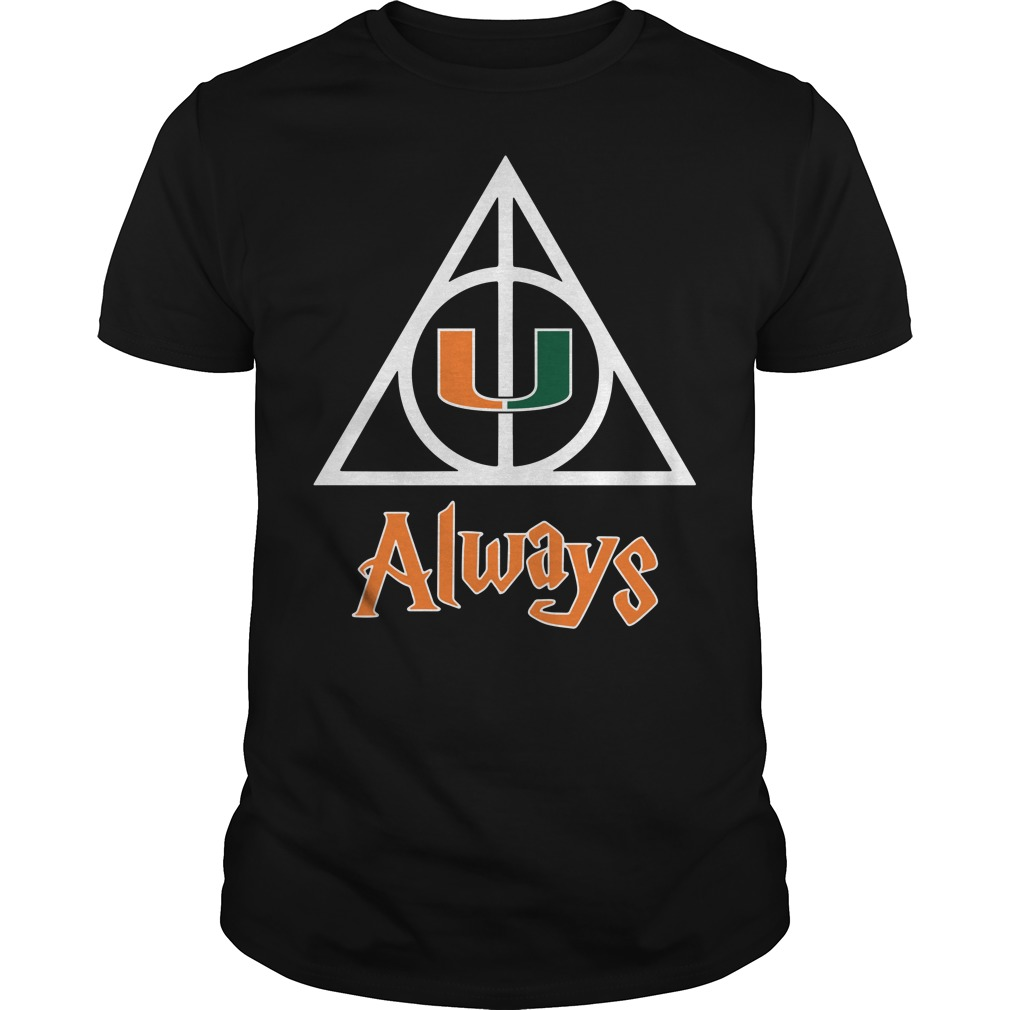 Miami Hurricanes Deathly Hallows always Harry Potter Guys Shirt