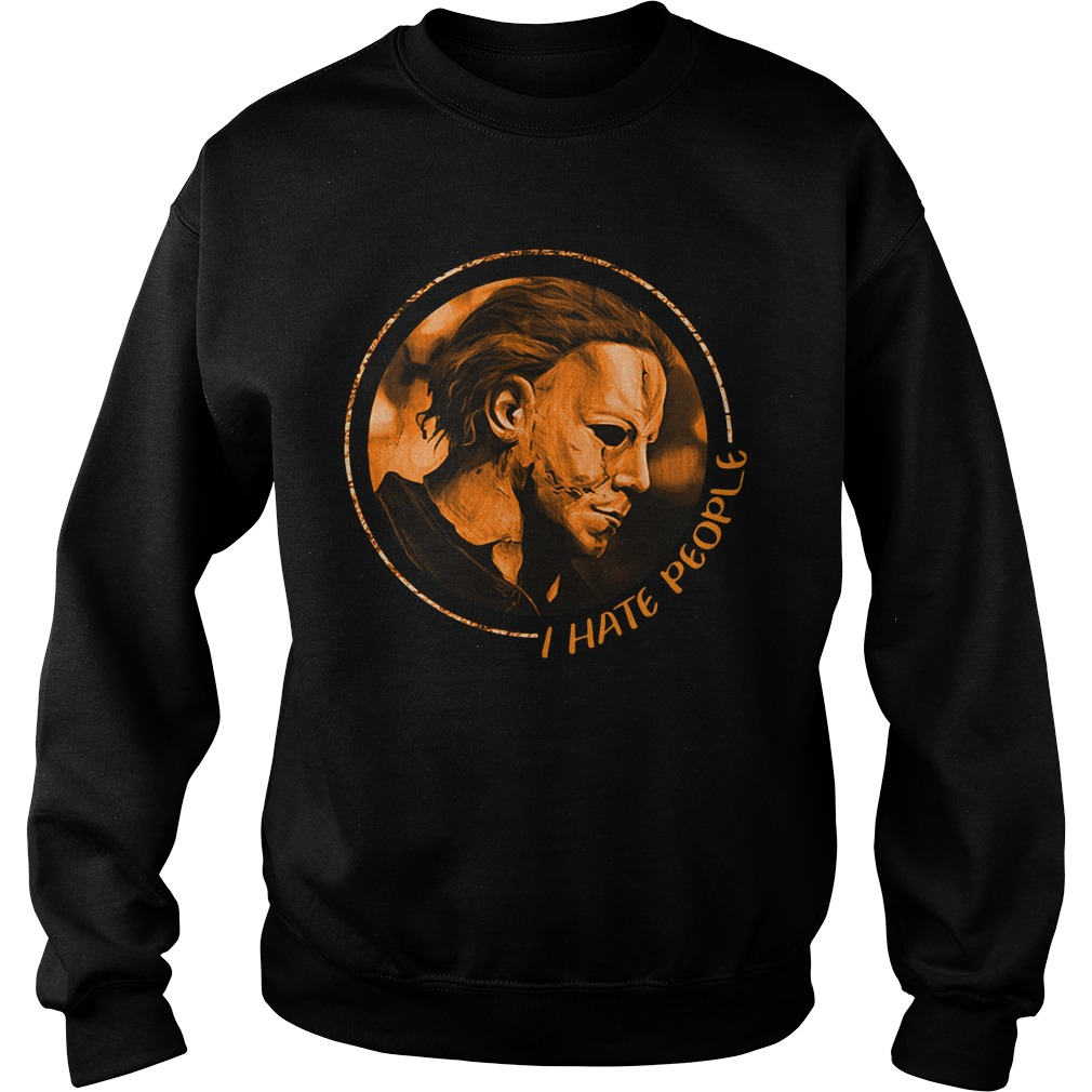 Michael Myers I hate people Sweater