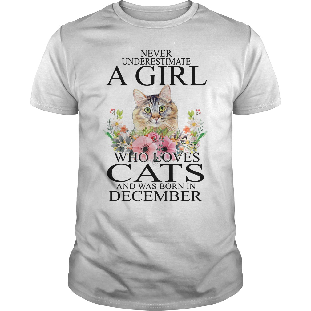 Never underestimate a girl who loves cats and was born in December Guys Shirt
