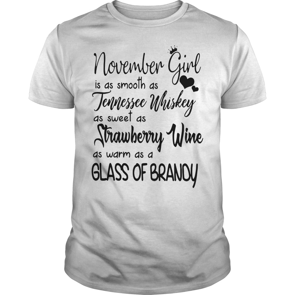 November girl is as smooth as Tennessee Whiskey Guys Shirt