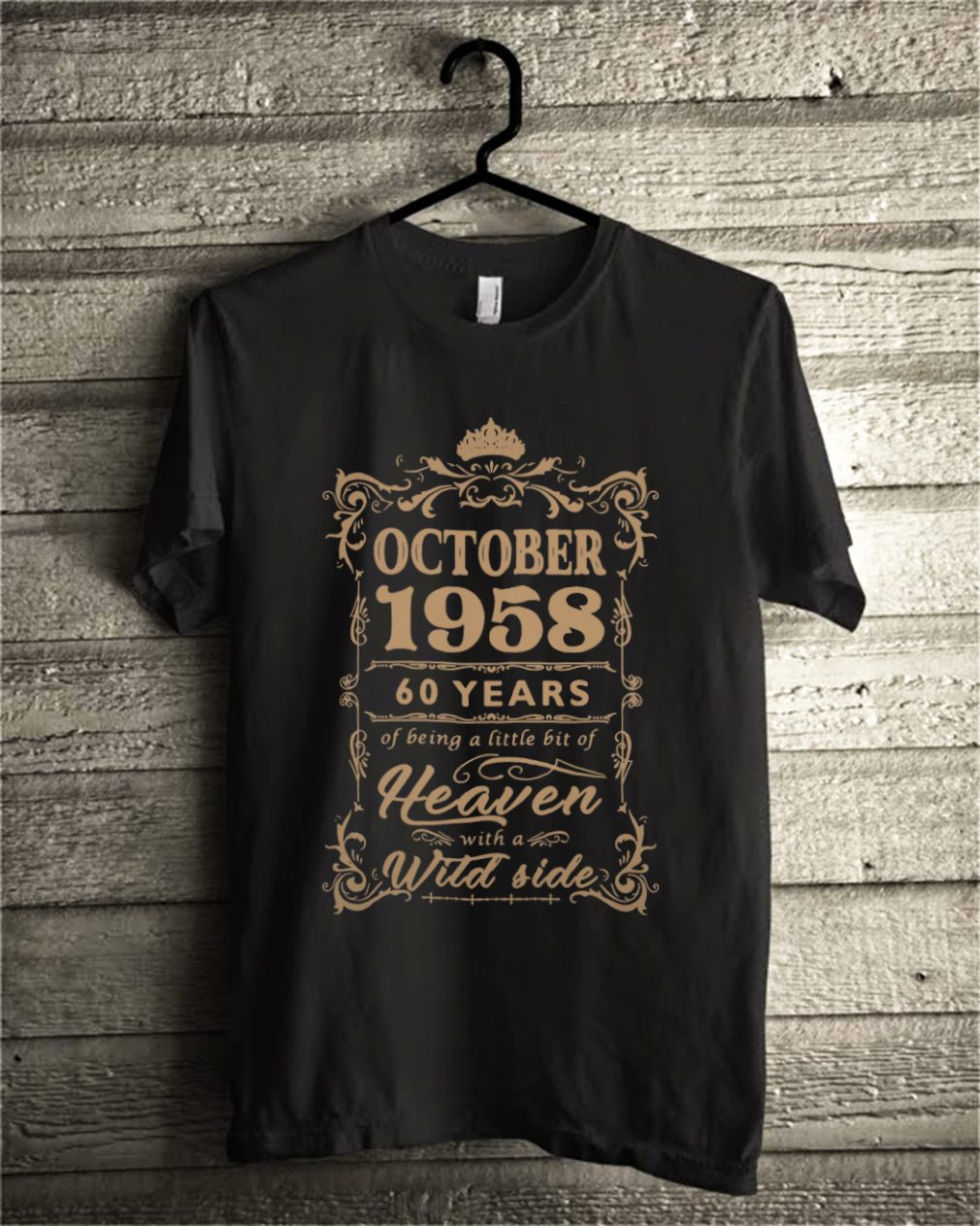 October 1958 60 years of being a little bit of heaven with a wild side shirt