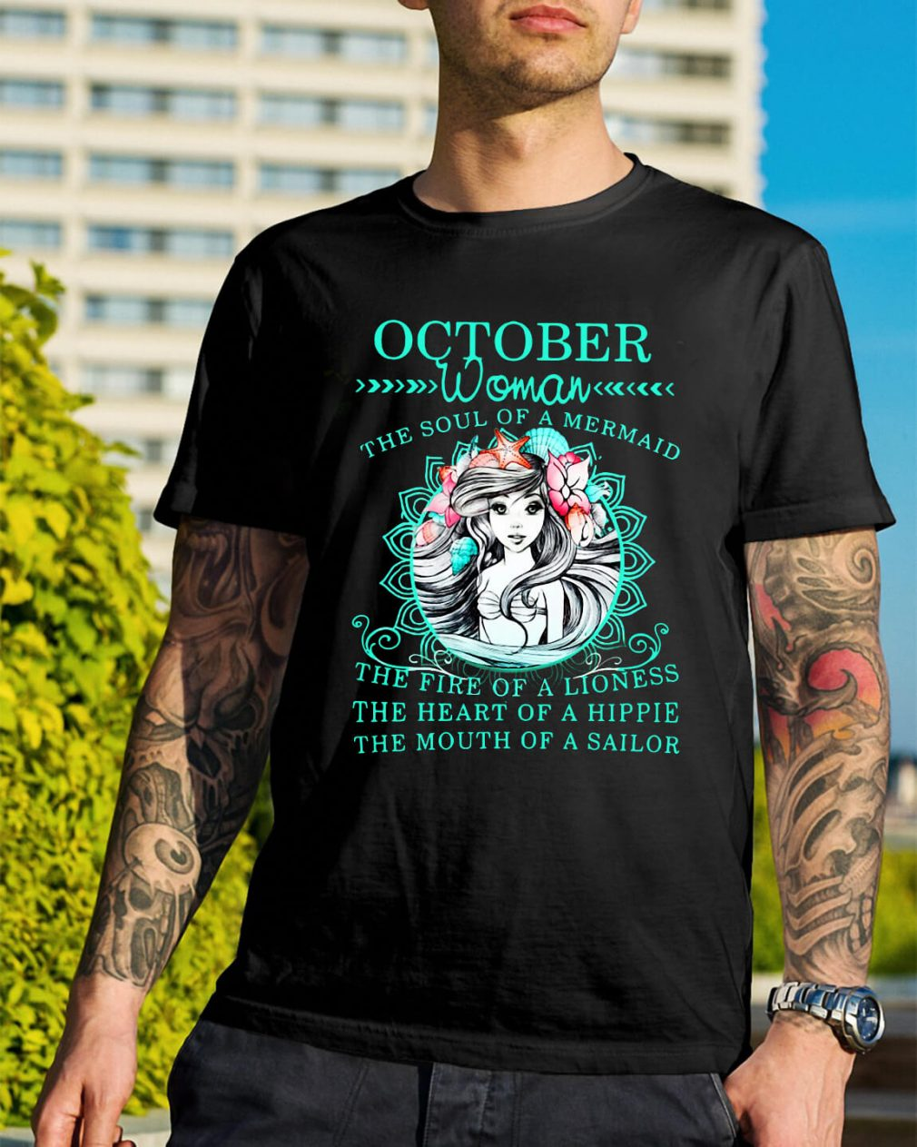 October woman the soul of a Mermaid the fine of a lioness shirt