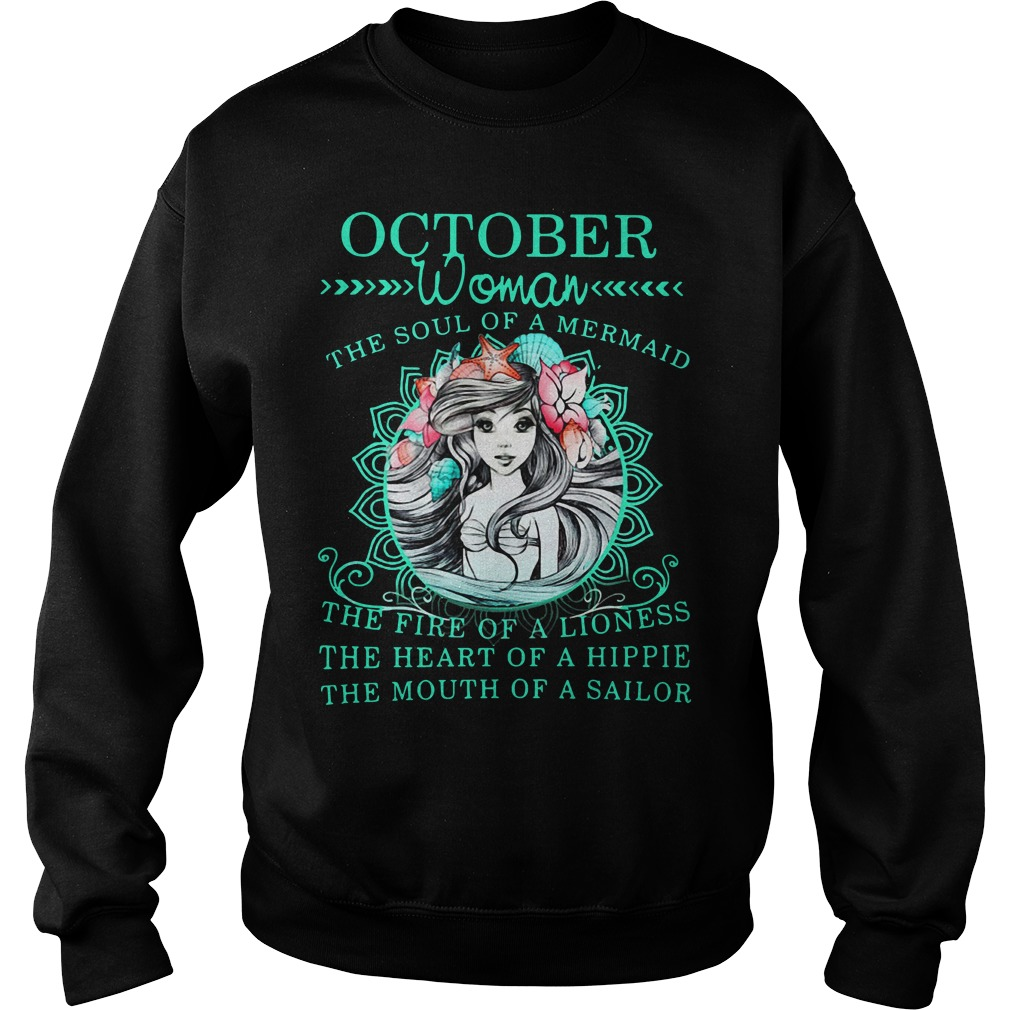 October woman the soul of a Mermaid the fine of a lioness Sweater