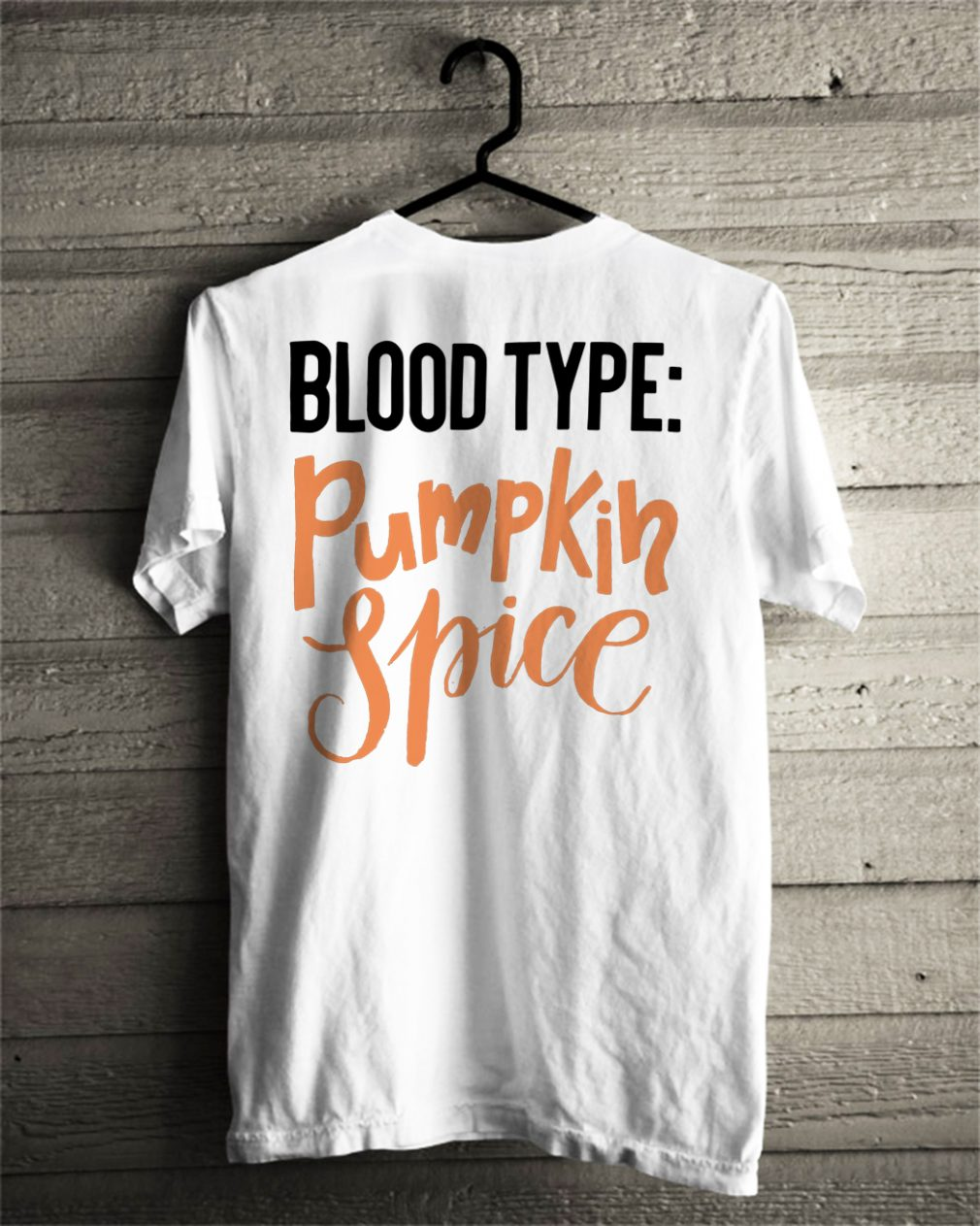 Official Blood type pumpkin spice shirt