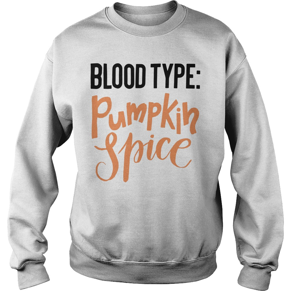 Official Blood type pumpkin spice Sweater