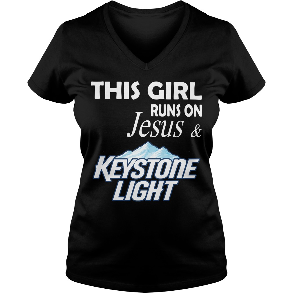Official This girl runs on Jesus and Keystone Light V-neck T-shirt