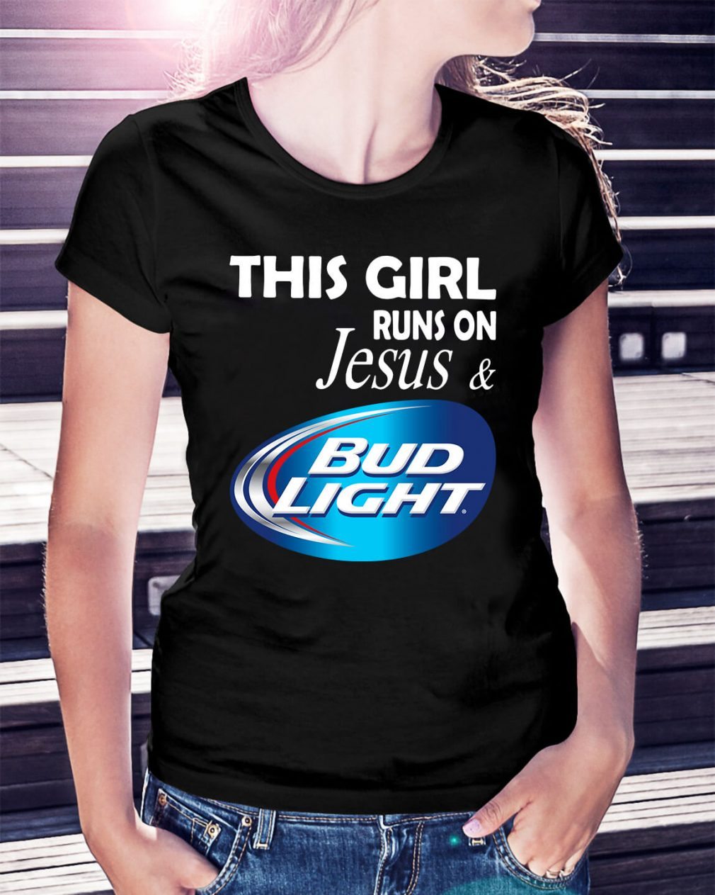 Official This girl runs on Jesus and Bud Light Ladies Tee