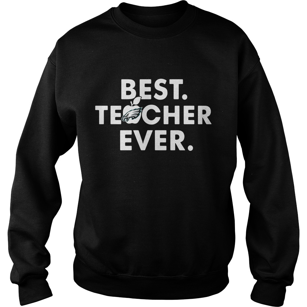 Philadelphia Eagles best teacher ever Sweater