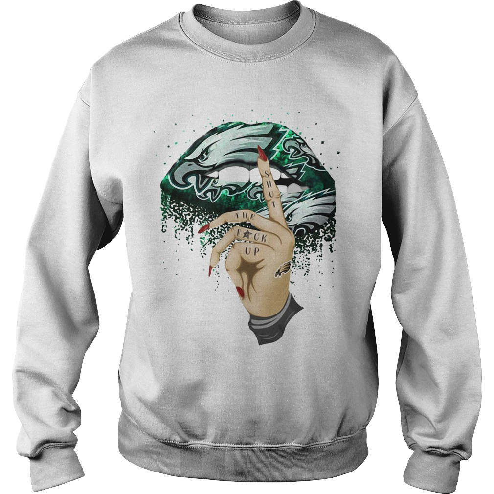 Philadelphia Eagles lips shut the fuck up Sweater