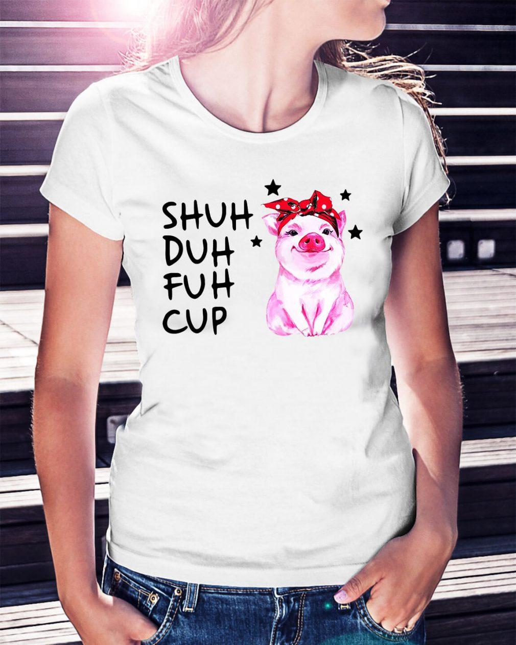 Pig wearing bandana shuh duh fuh cup shirt