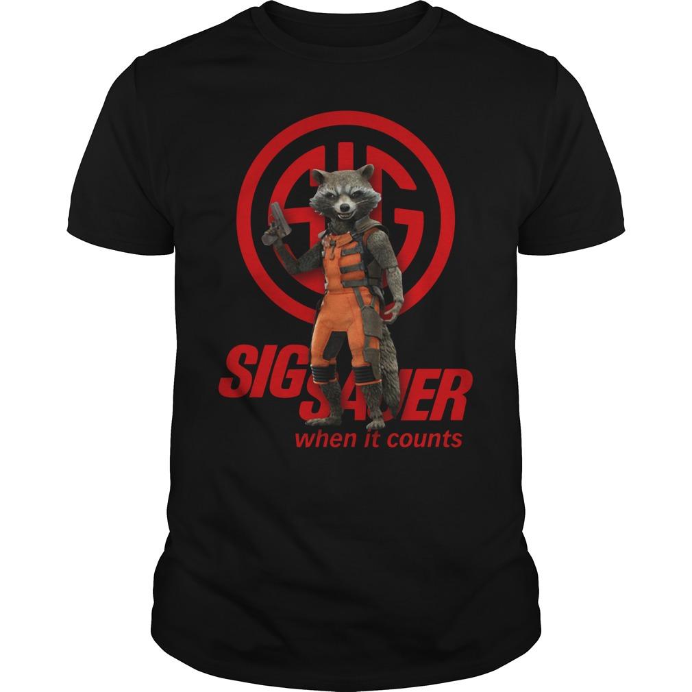 Rocket Raccoon SIG Sauer when it counts Guys Shirt