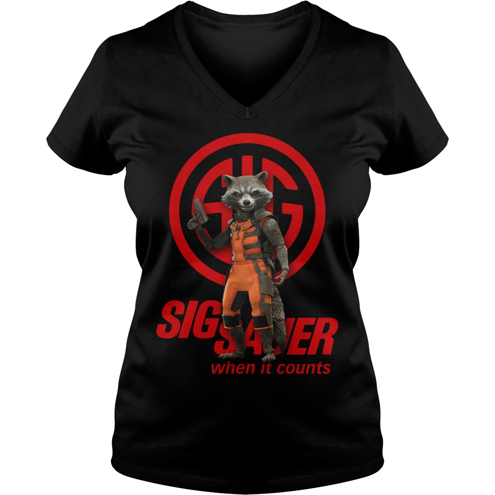 Rocket Raccoon SIG Sauer when it counts V-neck T-shirt