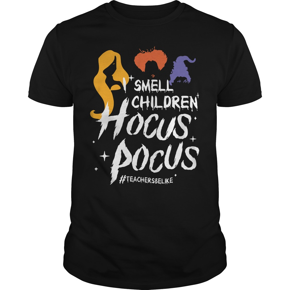 I smell children Hocus Pocus #teachersbelike Guys Shirt