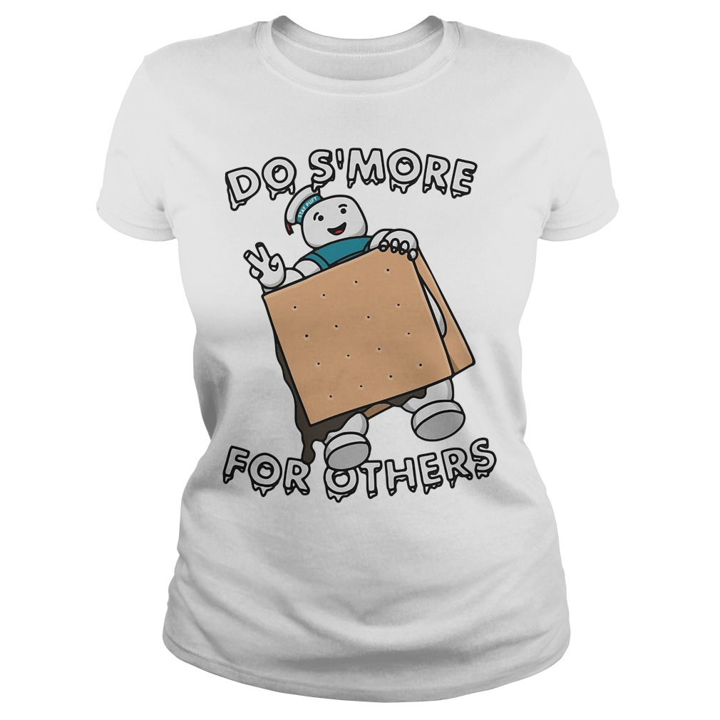 Do s'more for others Ladies Tee