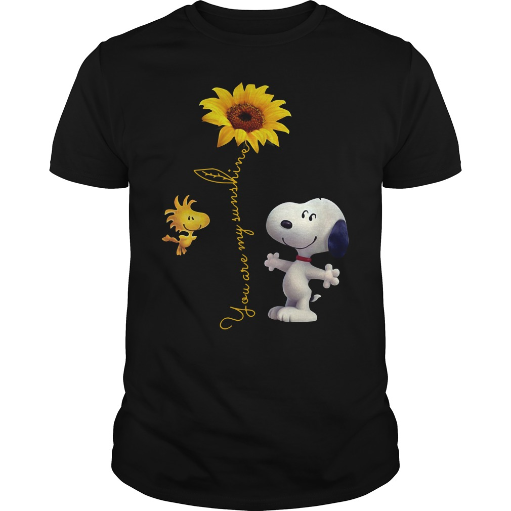 Snoopy and Woodstock you are my sunshine Guys Shirt