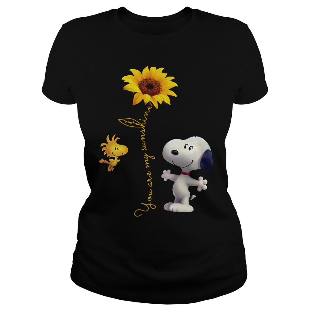 Snoopy and Woodstock you are my sunshine Ladies Tee