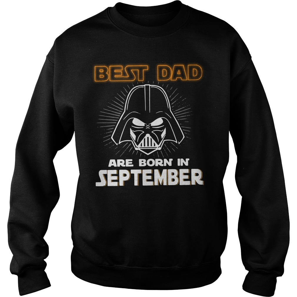 Star Wars Vader best dad are born in september Sweater