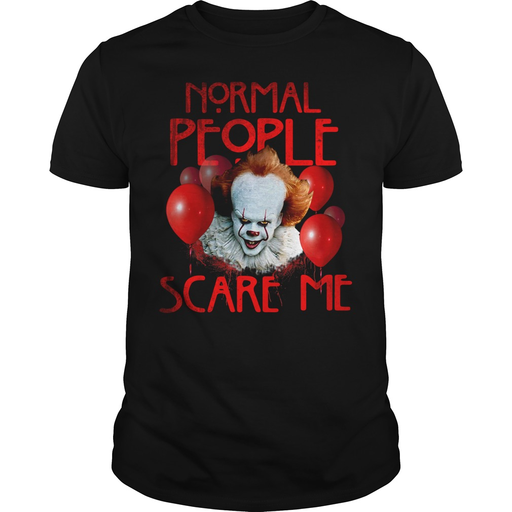 Stephen King's IT normal people scare me Guys Shirt