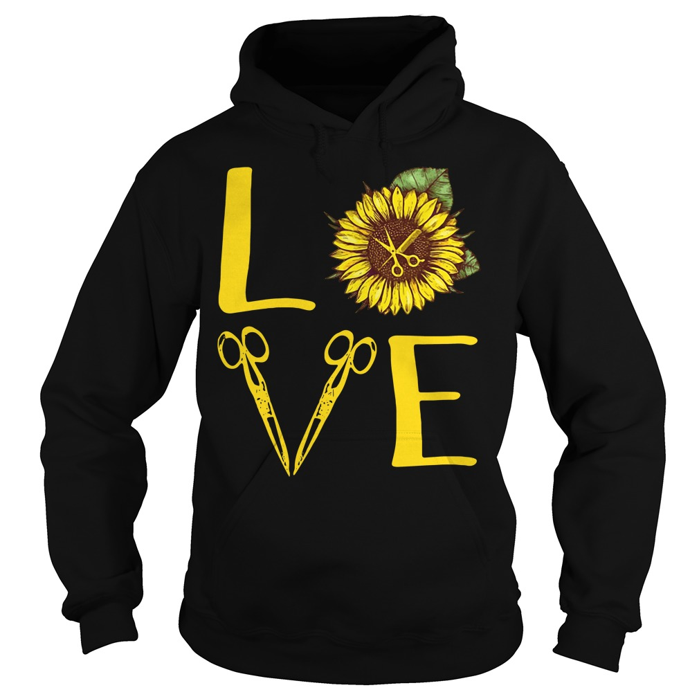 Sunflower hairdresser love Hoodie