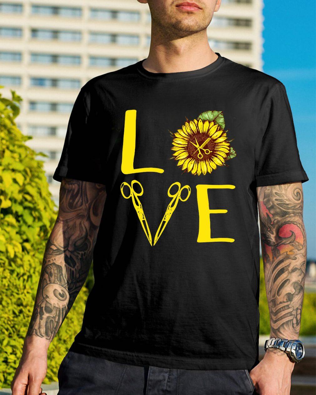 Sunflower hairdresser love shirt