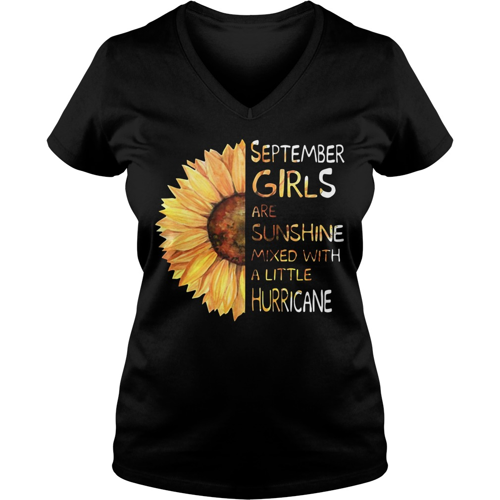 Sunflower september girls are sunshine mixed with a little hurricane V-neck T-shirt